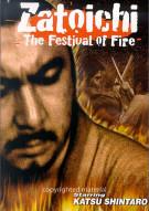 Zatoichi: The Festival Of Fire Movie