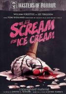 Masters Of Horror: Tom Holland - We All Scream For Ice Cream Movie