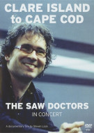Saw Doctors, The: Clare Island To Cape Cod Movie