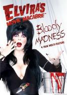 Elviras Movie Macabre: Bloody Madness Movie