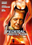 Federal Protection Movie