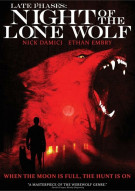 Late Phases: Night Of The Lone Wolf Movie