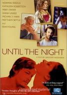 Until The Night Movie