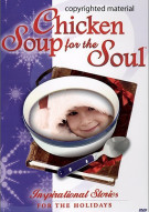Chicken Soup For The Soul: Inspirational Stories For The Holidays Movie
