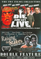 Die And Let Live / Raising The Stakes (Double Feature) Movie