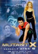 Mutant X: Season One - Disc 6 Movie