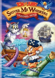 Tom And Jerry: Shiver Me Whiskers Movie