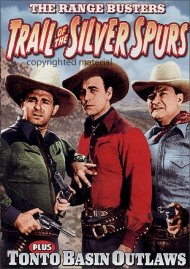 Trail Of The Silver Spurs / Tonto Basin Outlaws (Alpha) Movie