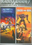 Giant Robot Action Pack: Crash And Burn / Robot Wars Movie