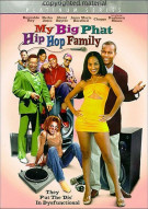 My Big Phat Hip Hop Family Movie