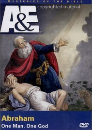 Mysteries Of The Bible: Abraham: One Man, One God Movie