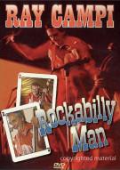Ray Campi: Rockabilly Man Movie