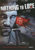 Nothing To Lose (AKA TBS) Movie