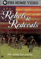 Rebels & Redcoats: How Britain Lost America Movie