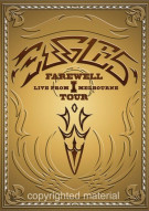 Eagles: Farewell Tour - Live From Melbourne Movie