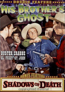 His Brothers Ghost / Shadows Of Death Movie