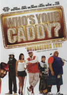 Whos Your Caddy Movie
