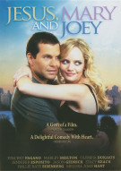 Jesus, Mary And Joey Movie