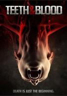 Teeth & Blood Movie