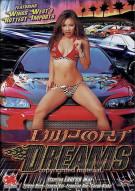 Import Dreams Movie