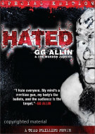 Hated: GG Allin & The Murder Junkies - Special Edition Movie
