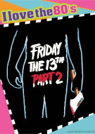 Friday The 13th: Part 2 (I Love The 80s) Movie