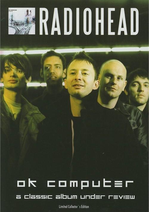 Radiohead: A Classic Album Under Review - OK Computer  Movie