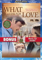 What I Did For Love (Bonus CD) Movie