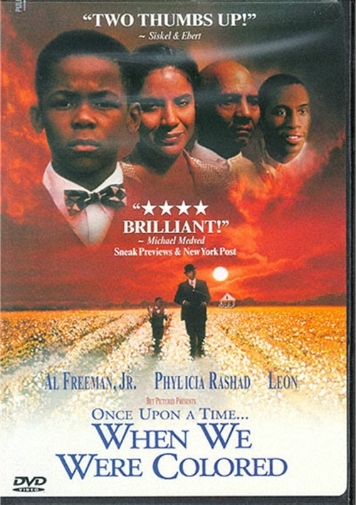Once Upon A Time When We Were Colored Movie
