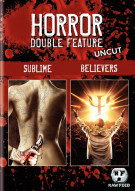 Sublime: Unrated / Believers: Unrated (Double Feature) Movie