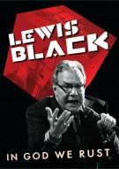 Lewis Black: In God We Rust Movie