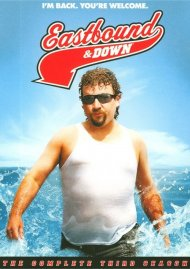 Eastbound & Down: The Complete Third Season Movie