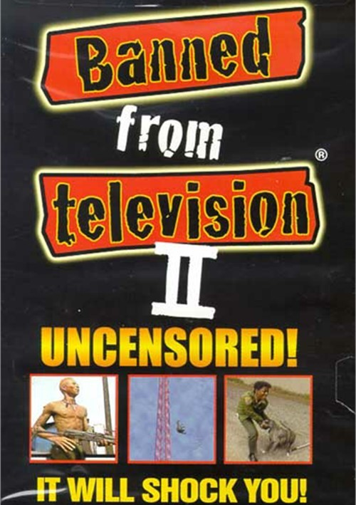 Banned From Television II Movie