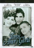 Toros Amor Y Gloria (Bulls, Love And Glory) Movie