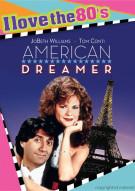 American Dreamer (I Love The 80s Edition) Movie