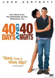 40 Days And 40 Nights Movie