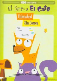 El Perro Y El Gato: Unleashed - Sin Correa Movie
