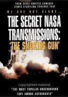 Secret NASA Transmissions, The: The Smoking Gun Movie