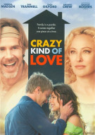 Crazy Kind Of Love Movie