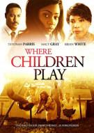 Where Children Play Movie
