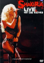 Shakira: Live & Off The Record (DVD + CD) Movie
