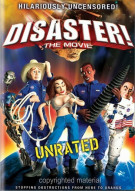 Disaster!: With Unrated Shorts Movie