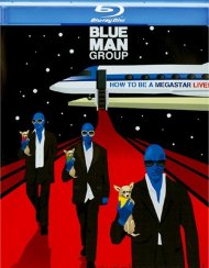 Blue Man Group: How To Be A Megastar Live! Blu-ray