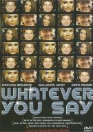 Whatever You Say (Mon Idole) Movie