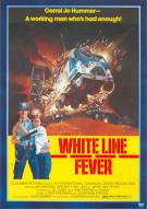 White Line Fever Movie