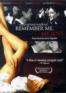 Remember Me, My Love Movie