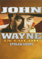 John Wayne In Color: Stolen Goods Movie