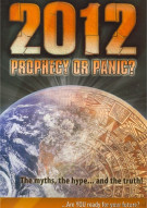 2012: Prophecy Or Panic Movie