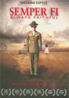 Semper Fi: Always Faithful Movie