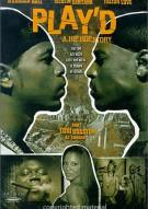 Playd: A Hip Hop Story Movie